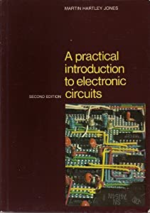 A Practical Introduction to Electronic Circuits by Cambridge University Press