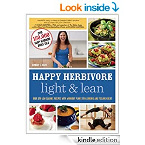 Happy Herbivore Light & Lean: Over 150 Low-Calorie Recipes with Workout Plans for Looking and Feeling Great