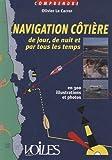 Navigation côtière de jour, de nuit et par tous les temps