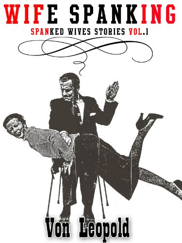 Don't Wives who spank stories