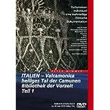 Italien - Valcamonica, heiliges Tal der Camunen, Bibliothek der Vorzeit Teil 1