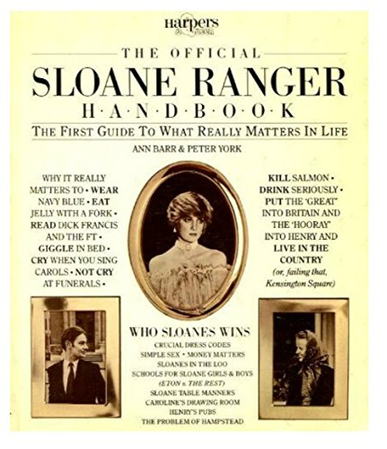 official-sloane-ranger-handbook-the-first-guide-to-what-really-matters-in-life