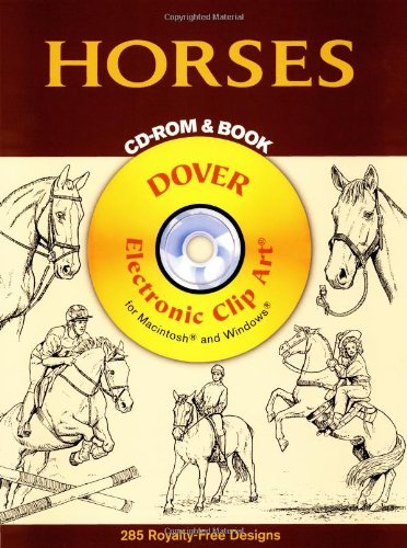 Horses CD-ROM and Book (Dover Electronic Clip Art)