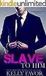 A Slave To Him (Book 2) (An Alpha Bil...