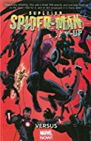 Superior Spider-Man Team-Up Volume 1: Versus