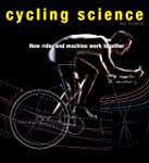Cycling Science: How Rider and Machin...