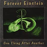 One Thing After Another by Forever Einstein (1998-04-28)