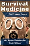 The Prepper Pages: A Surgeon's Guide...