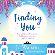 Finding You: Destination Love, Book 3 Audiobook by Jo Watson Narrated by Carly Robins