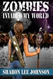 Zombies Invaded My World