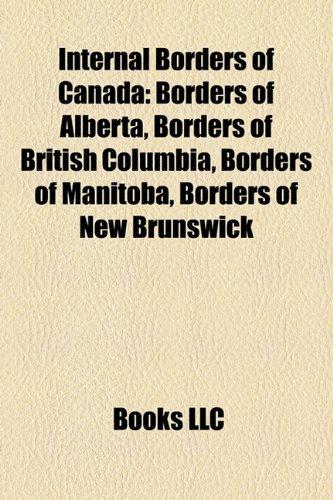 Internal Borders of Canada: Borders of Alberta, Borders of British Columbia, Borders of Manitoba, Borders of New Brunswick