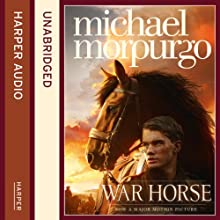 War Horse (       ABRIDGED) by Michael Morpurgo Narrated by Dan Stevens