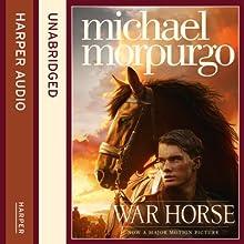 War Horse (       ABRIDGED) by Michael Morpurgo Narrated by Dan Stevens