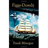 Figgy-Dowdy ~ Mr. Frank Minogue