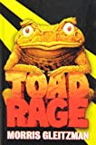 Toad Rage (1435266560) by Gleitzman, Morris
