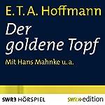 Der goldene Topf   E. T. A. Hoffmann