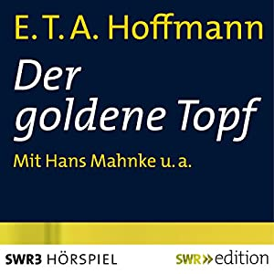 Der goldene Topf Hörspiel