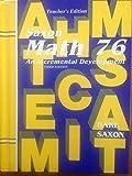 Math 76: An Incremental Development, Teacher's Edition