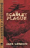 The Scarlet Plague (Dover Doomsday Classics)