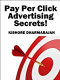 Pay Per Click Advertising Secrets (Google Adwords 3)