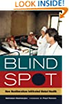 Blind Spot: How Neoliberalism Infiltr...