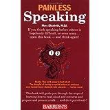 Painless Speakingby Mary Elizabeth
