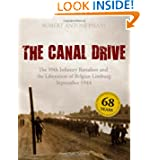 The Canal Drive: The 99th Infantry Battalion and the Liberation of Belgian Limburg, September 1944