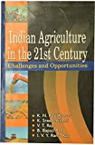 Indian Agriculture in the 21st Century : Challenges and Opportunities