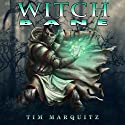Witch Bane Audiobook by Tim Marquitz Narrated by John Pruden