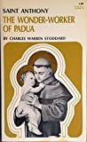 img - for Saint Anthony the Wonder-Worker of Padua book / textbook / text book