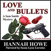 Love and Bullets: The Sam Smith Mystery Series, Book 2 | Hannah Howe