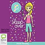 Sleep Over: Go Girl!, Book 5 | Rowan McAuley
