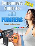 Consumers Guide To Air Purifiers 2014
