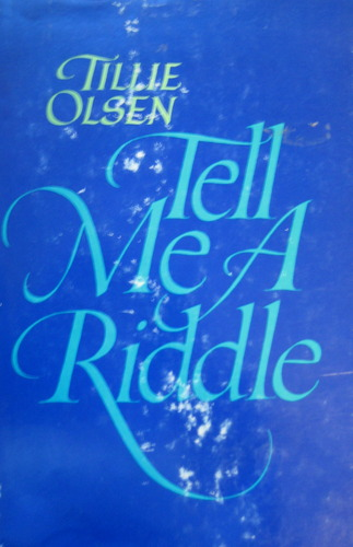 Tell Me A Riddle, Olsen, Tillie