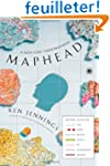 Maphead: Charting the Wide, Weird Wor...