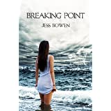 Breaking Point (The Order of the Elements, Book 1) ~ Jess Bowen