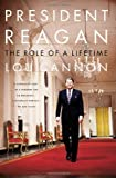 img - for President Reagan: The Role Of A Lifetime book / textbook / text book