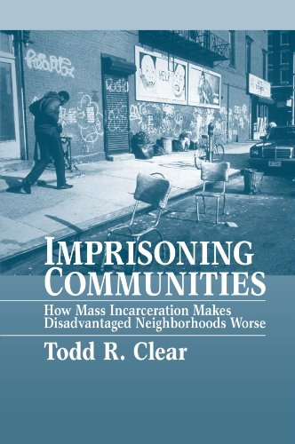 Imprisoning Communities: How Mass Incarceration Makes...