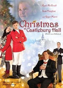 Christmas at Castlebury Hall (Noël au château )