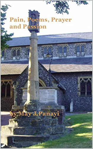 Book: Pain Poems Prayer and Passion by May J. Panayi