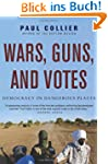 Wars, Guns, and Votes: Democracy in D...