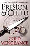 Cold Vengeance (0446554987) by Preston & Child