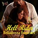 Hell Rider (       UNABRIDGED) by Belladonna Bordeaux Narrated by Kevin Giffin