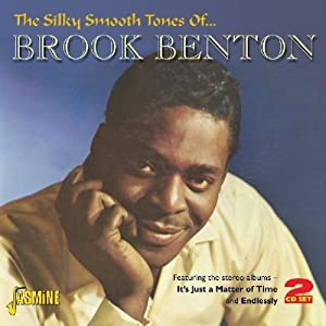 The Silky Smooth Tones Of.....Brook Benton [ORIGINAL RECORDINGS REMASTERED] 2CD SET