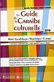 echange, troc Anne Lescot, Karole Gizolme - Le Guide de la Caraïbe culturelle