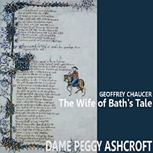 The Wife of Bath's Tale | [Geoffrey Chaucer]