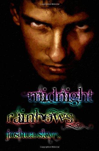 Book: Midnight Rainbows by Joshua Skye
