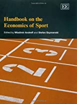 Handbook on the Economics of Sport (Elgar Original Reference)