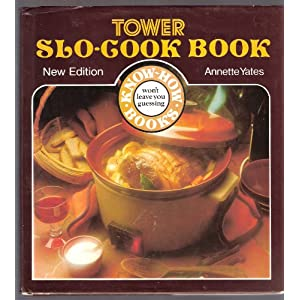 Tower's Slo-Cook Book ([Know-how books])