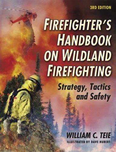 Firefighter's Handbook on Wildland Firefighting:...